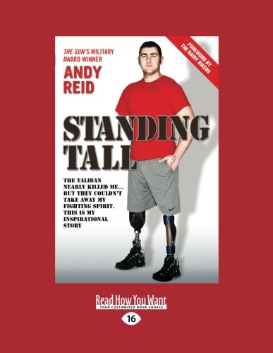 9781459681309: Standing Tall: The Taliban nearly killed me ... but they couldn't take away my fighting spirit. This is my Inspirational Story