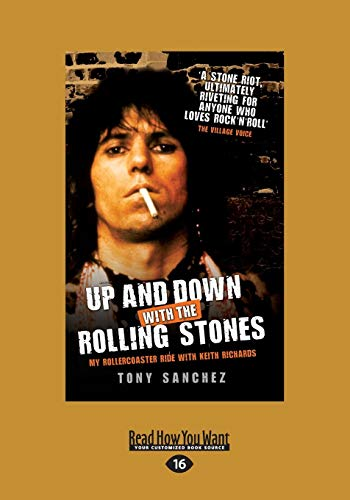 9781459681361: Up And Down With The Rolling Stones: My Rollercoaster Ride With Keith Richards