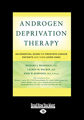 9781459681736: Androgen Deprivation Therapy: An Essential Guide for Prostate Cancer Patients and Their Loved Ones
