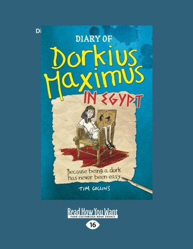9781459682337: Diary of Dorkius Maximus in Egypt