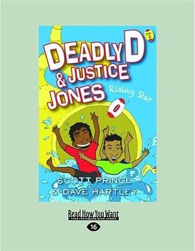 9781459684737: Deadly D & Justice Jones: Rising Star: Book 2