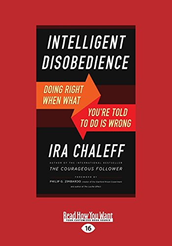 9781459685277: Intelligent Disobedience: Doing Right When What You're Told to Do Is Wrong