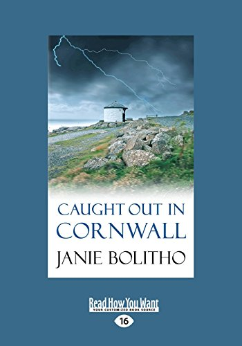 9781459687196: Caught Out In Cornwall (Large Print 16pt)