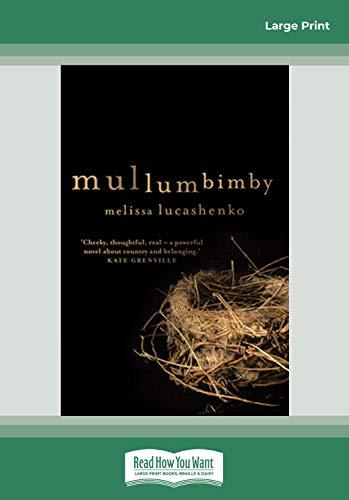 Mullumbimby: Lucashenko, Melissa