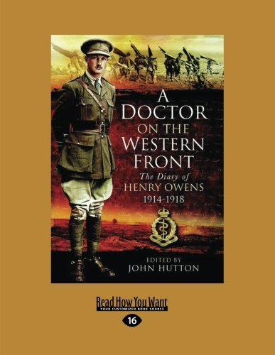 9781459687998: A Doctor On The Western Front: The Diary Of Henry Owens 1914-1918