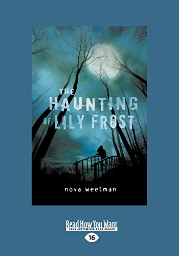 The Haunting of Lily Frost: Nova Weetman