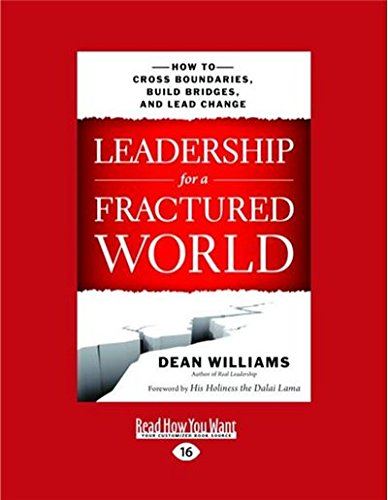 9781459691643: Leadership for a Fractured World: How to Cross Boundaries, Build Bridges, and Lead Change