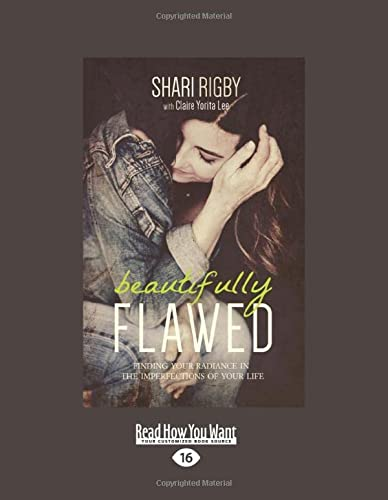9781459693579: Beautifully Flawed: Finding Your Radiance in the Imperfections of Your Life