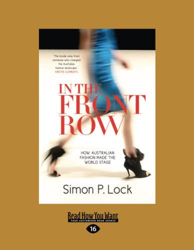9781459694491: In the Front Row: How Australian Fashion made the World Stage (Large Print 16pt)
