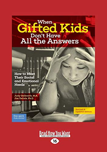 9781459694675: When Gifted Kids Don't Have All the Answers: How to Meet Their Social and Emotional Needs (Revised & Updated Edition)