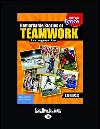 9781459694842: Remarkable Stories of Teamwork in Sports (Large Print 16pt)