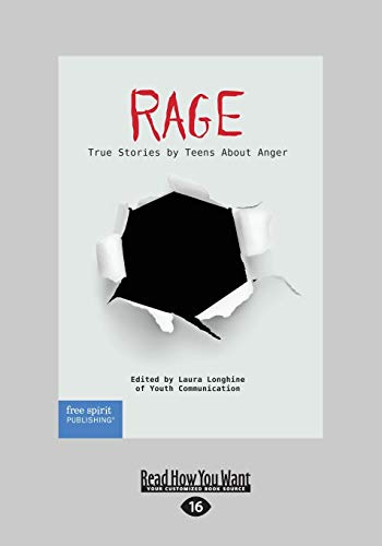 9781459694903: Rage: True Stories by Teens About Anger