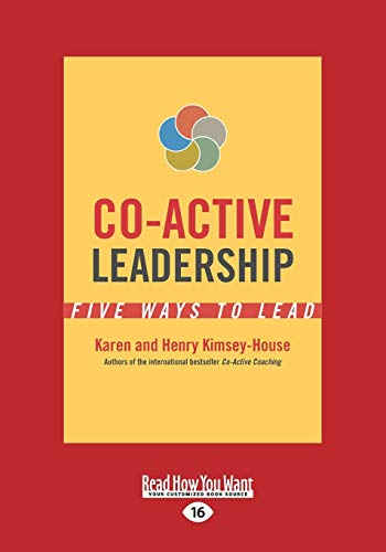 9781459697522: Co-Active Leadership: Five Ways to Lead