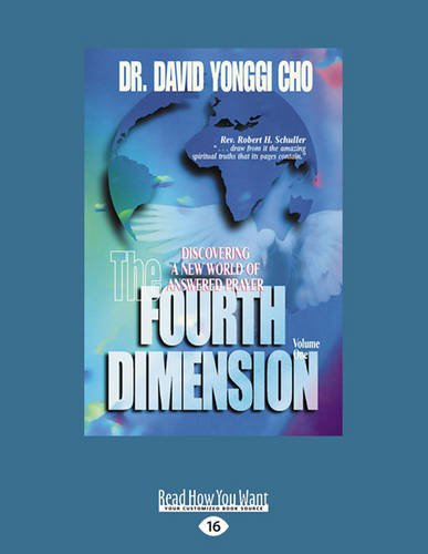 9781459697638: The Fourth Dimension, Volume 1: Discovering a New World of Answered Prayer