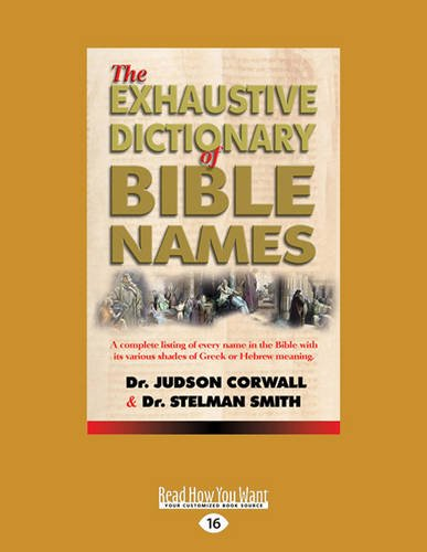 9781459697737: The Exhaustive Dictionary of Bible Names
