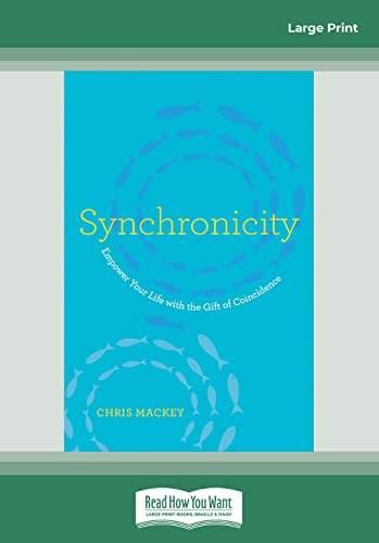 9781459698246: Synchronicity: Empower Your Life with the Gift of Coincidence