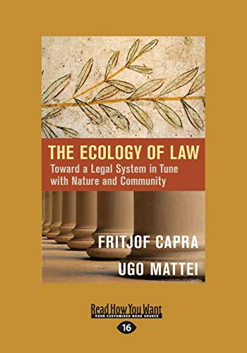 9781459698604: The Ecology of Law: Toward a Legal System in Tune with Nature and Community