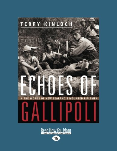 9781459699069: Echoes of Gallipoli: In the words of New Zealand's Mounted Riflemen