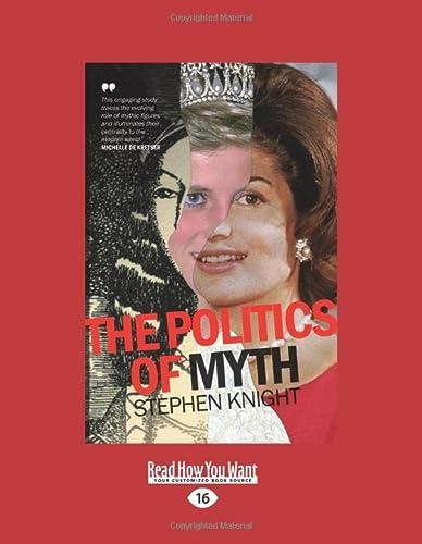 9781459699212: The Politics of Myth