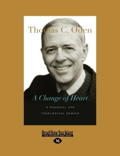 9781459699458: A Change of Heart: A Personal and Theological Memoir