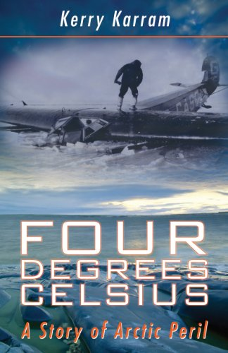 9781459700512: Four Degrees Celsius: A Story of Arctic Peril