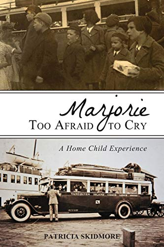 9781459703391: Marjorie Too Afraid to Cry: A Home Child Experience