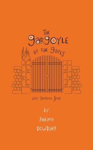 9781459703940: The Gargoyle at the Gates (Lost Gargoyle)