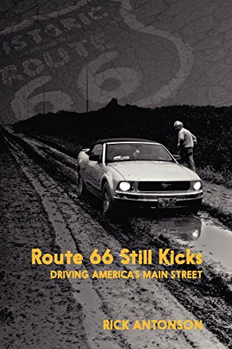 9781459704367: Route 66 Still Kicks: Driving America's Main Street