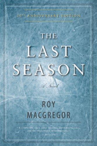 The Last Season: MacGregor, Roy