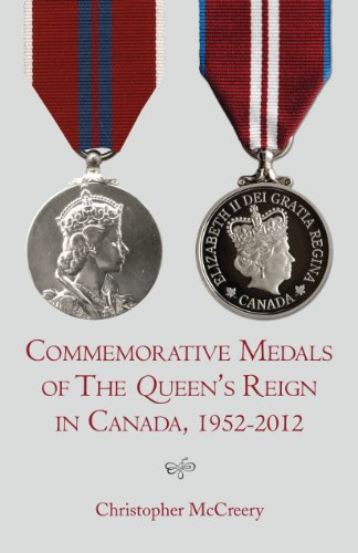 9781459707566: Commemorative Medals of The Queen's Reign in Canada, 1952-2012