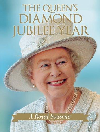 The Queen's Diamond Jubilee Year: A Royal Souvenir: Annie Bullen