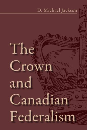 9781459709881: The Crown and Canadian Federalism