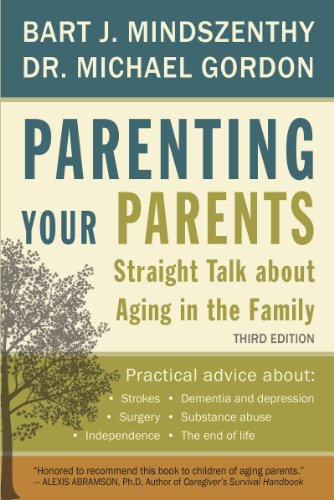 9781459710610: Parenting Your Parents: Straight Talk About Aging in the Family