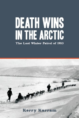 9781459717534: Death Wins in the Arctic: The Lost Winter Patrol of 1910