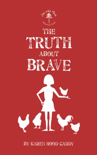 9781459718685: The Truth About Brave: The Wild Place Adventure Series