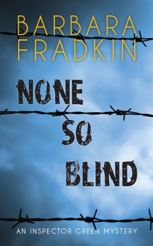 9781459721401: None So Blind: An Inspector Green Mystery