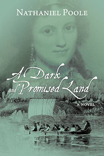 A Dark and Promised Land: Poole, Nathaniel