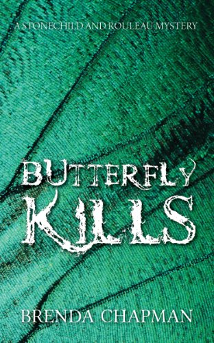 Butterfly Kills (A Stonechild and Rouleau Mystery): Chapman, Brenda
