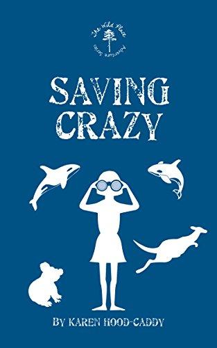 9781459730267: Saving Crazy: The Wild Place Adventure Series