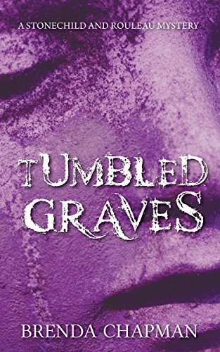 9781459730960: Tumbled Graves: A Stonechild and Rouleau Mystery (A Stonechild and Rouleau Mystery, 3)