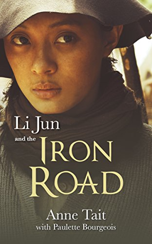 Li Jun and the Iron Road: Tait, Anne