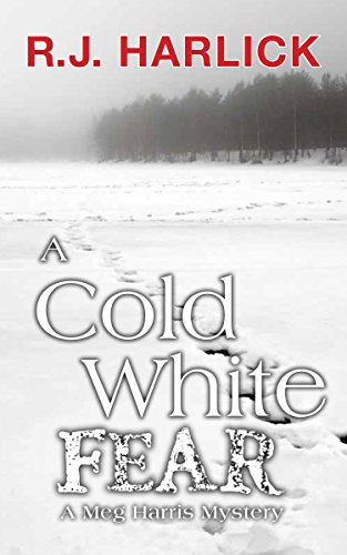 9781459731998: A Cold White Fear: A Meg Harris Mystery