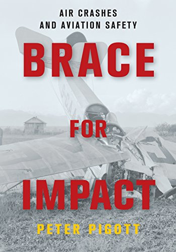 9781459732520: Brace for Impact: Air Crashes and Aviation Safety