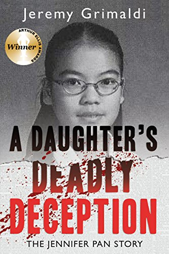 9781459735248: A Daughter's Deadly Deception: The Jennifer Pan Story