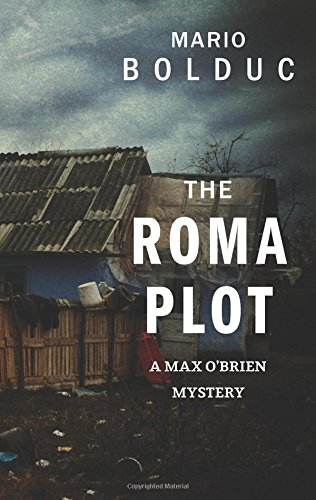 9781459736061: The Roma Plot: A Max O'Brien Mystery