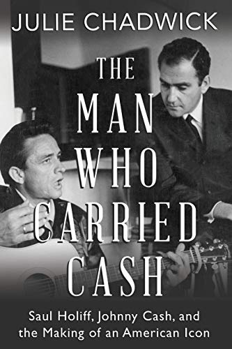9781459737235: The Man Who Carried Cash: Saul Holiff, Johnny Cash, and the Making of an American Icon