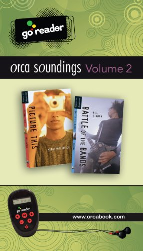 9781459800489: Orca Soundings GoReader Vol 2: (Battle of the Bands, Picture This)