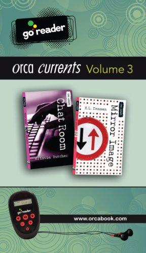 9781459800502: Orca Currents GoReader Vol 3: (Chat Room, Mirror Image)