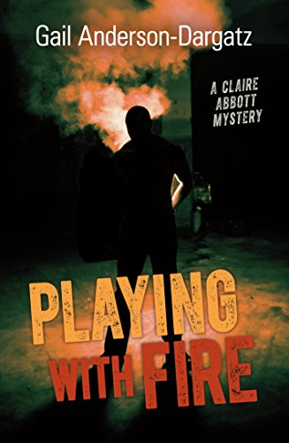 9781459808409: Playing With Fire: A Claire Abbott Mystery (Rapid Reads)