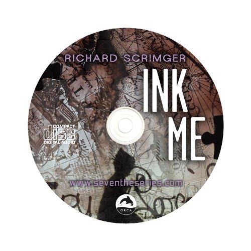 Ink Me Unabridged Audiobook (Seven (the Series)): Scrimger, Richard